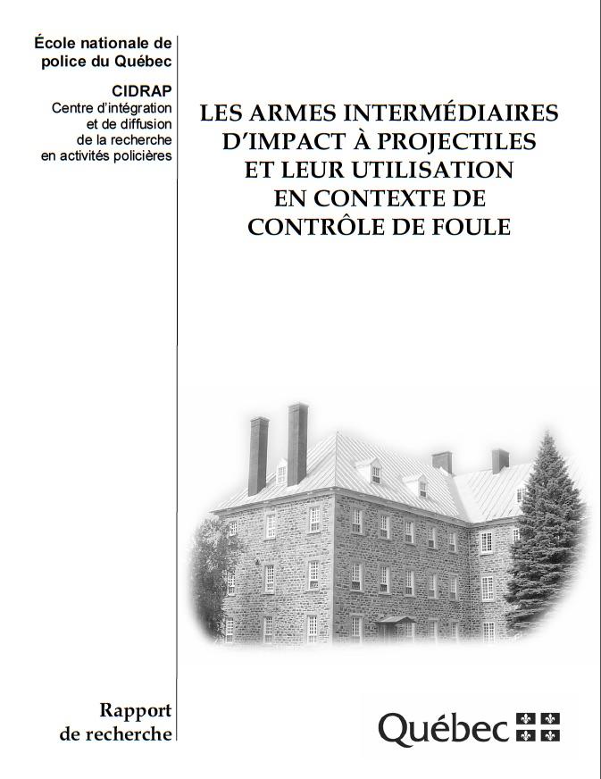Les armes intermédiaires d'impact à projectiles et leur utilisation en contexte de contrôle de foule